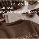 保護中: 2018.10月展示会~Late Winter collection~