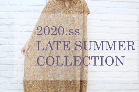 保護中: 2020.4月展示会 ~LATE SUMMER COLLECTION~